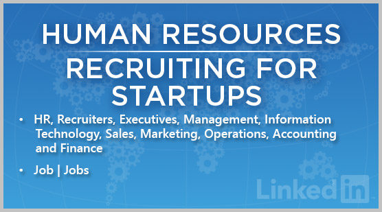 Human Resources | Recruiting for Startups