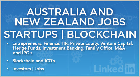 Australia and New Zealand Jobs | Startups | Blockchain