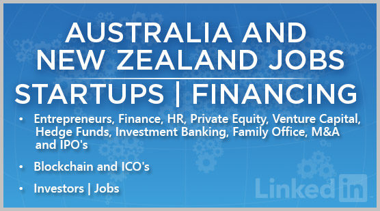 Australia and New Zealand Jobs | Startups | Financing