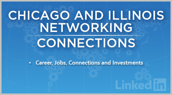 Chicago and Illinois Networking | Connections
