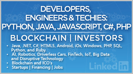 Developers, Engineers & Techies: Python, Java, Javascript, C#, PHP | Blockchain | Investors