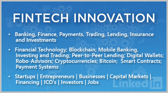 FinTech Innovation: Banking, Finance, Payments, Trading, Lending, Insurance and Investments