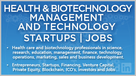 Health & Biotechnology Management and Technology | Startups | Jobs