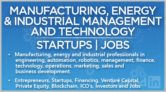 Manufacturing, Energy & Industrial Management and Technology | Startups | Jobs
