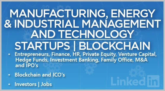 Manufacturing, Energy & Industrial Management and Technology | Startups | Blockchain