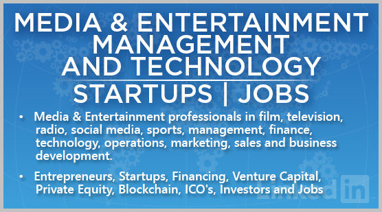Media & Entertainment Management and Technology | Startups | Jobs