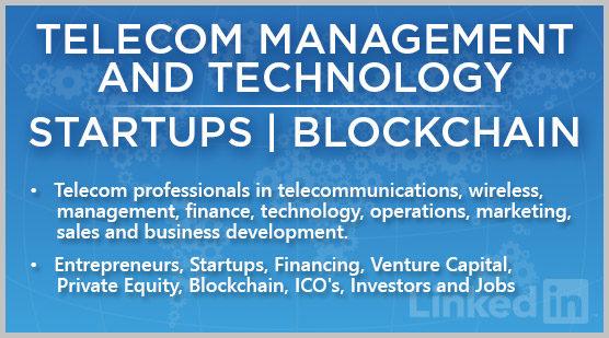 Telecom Management and Technology | Startups | Blockchain