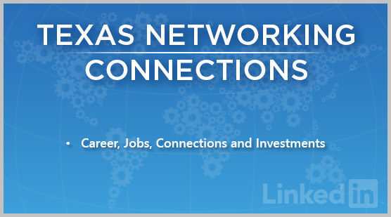 Texas Networking | Connections